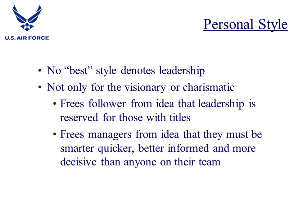 Personal Style No best style denotes leadership