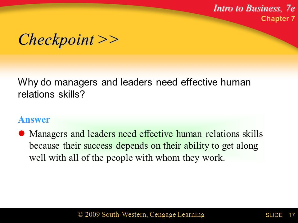 Chapter 7 Checkpoint >> Why do managers and leaders need effective human relations skills Answer.