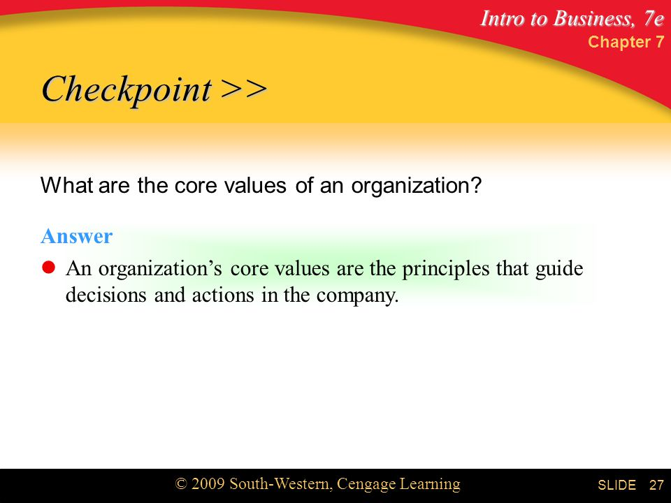 Checkpoint >> What are the core values of an organization