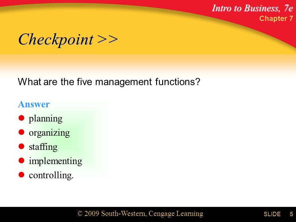 Checkpoint >> What are the five management functions Answer