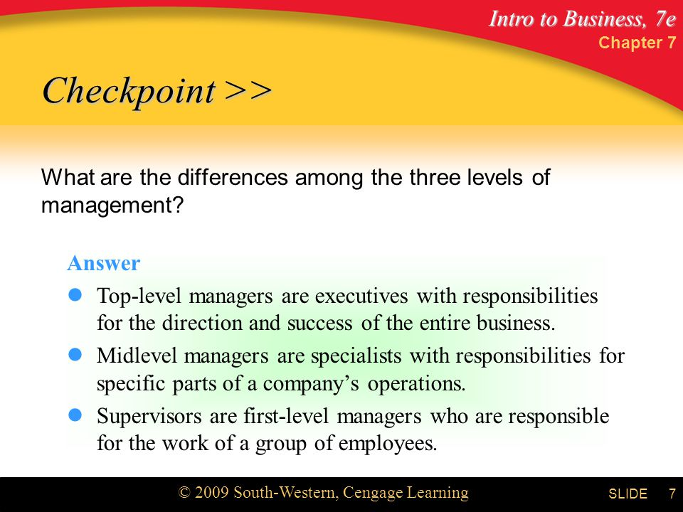Chapter 7 Checkpoint >> What are the differences among the three levels of management Answer.
