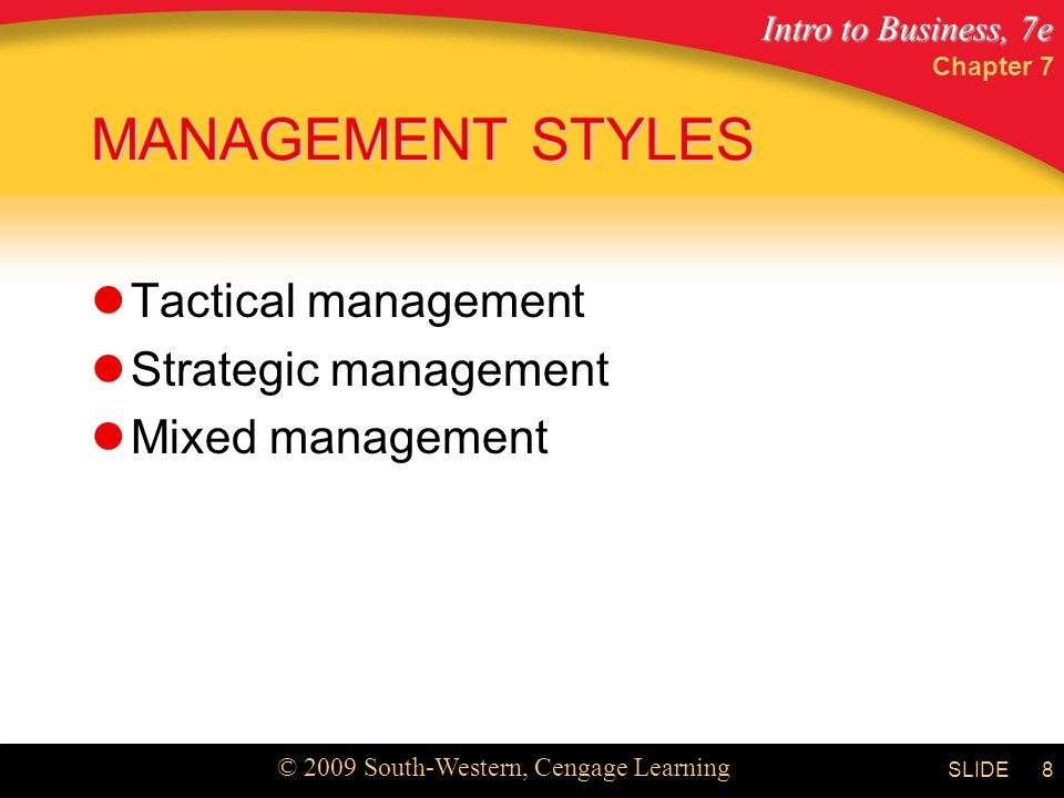 MANAGEMENT STYLES Tactical management Strategic management