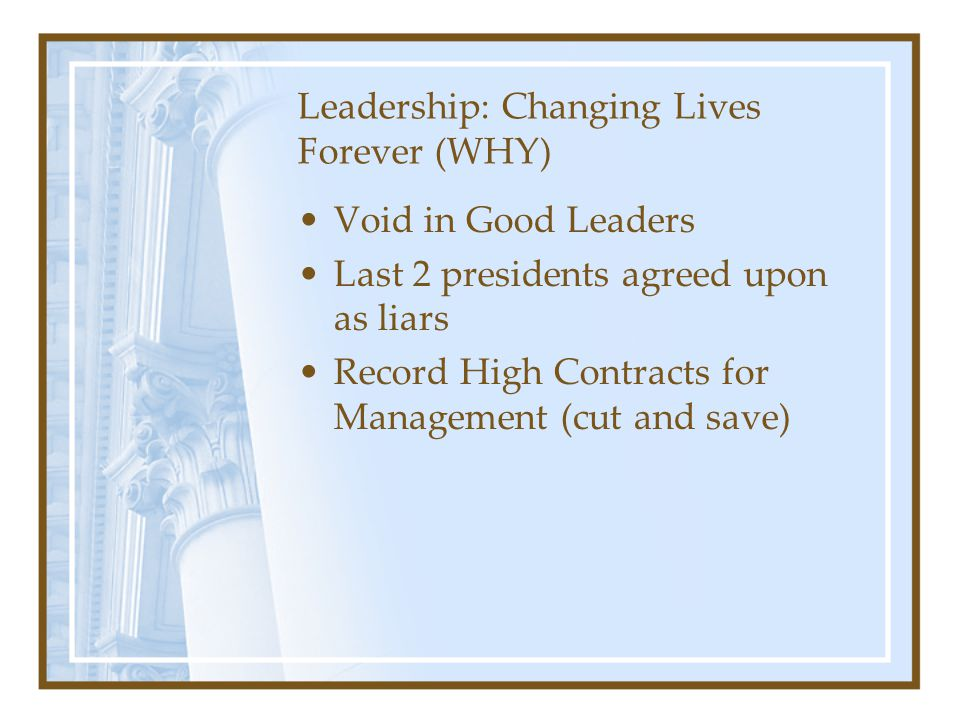 Leadership: Changing Lives Forever (WHY)
