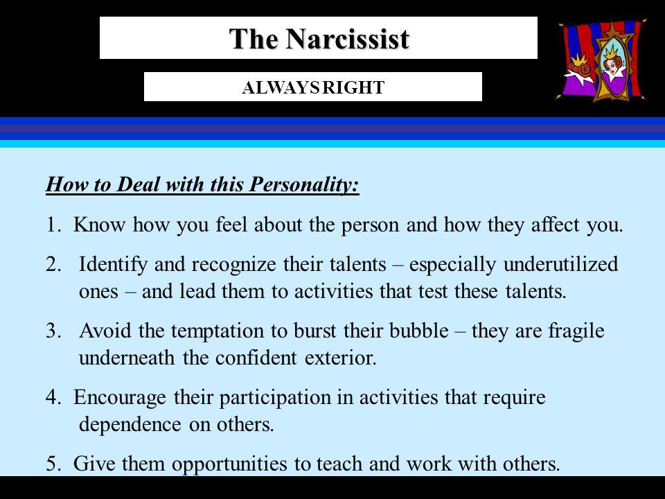 The Narcissist How to Deal with this Personality: