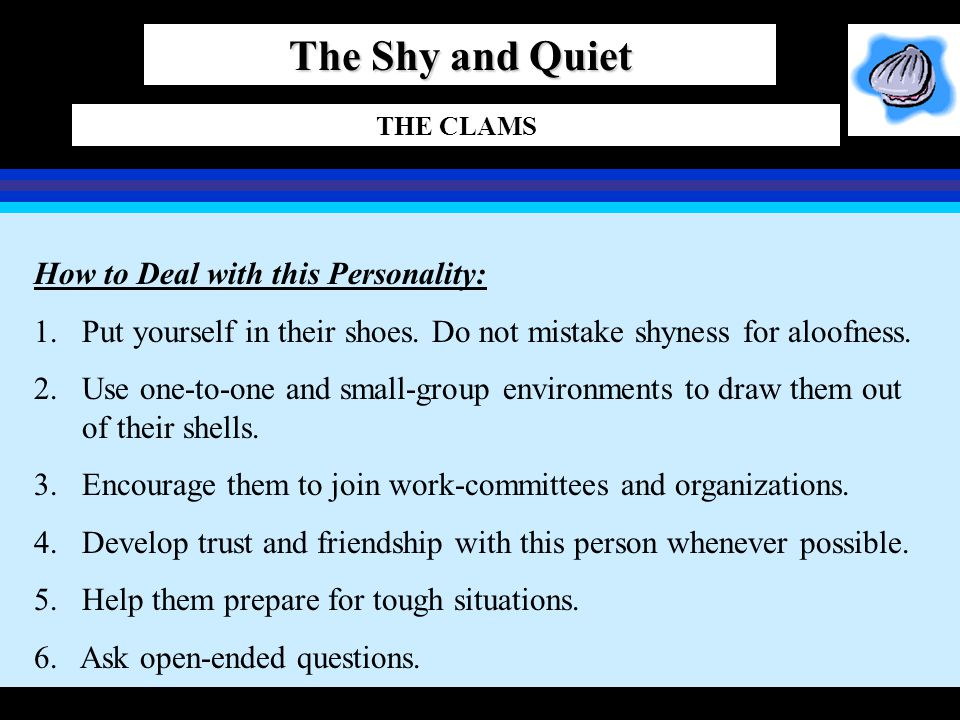 The Shy and Quiet How to Deal with this Personality: