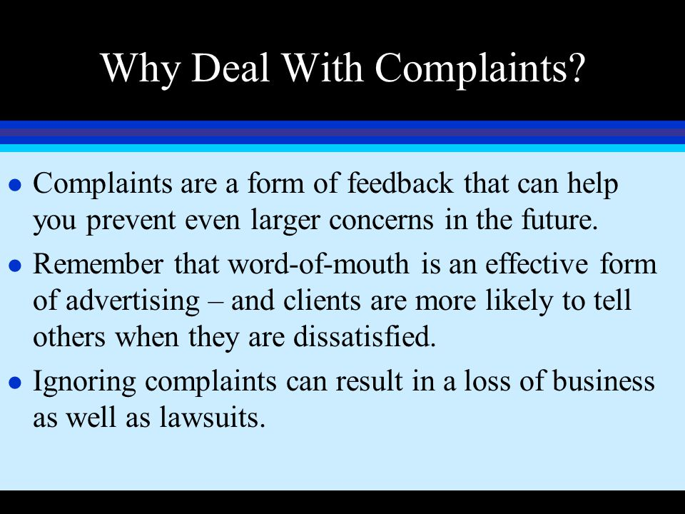 Why Deal With Complaints