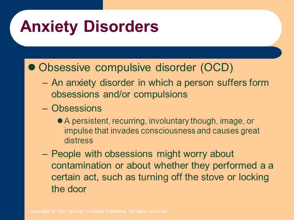 Anxiety Disorders Obsessive compulsive disorder (OCD)