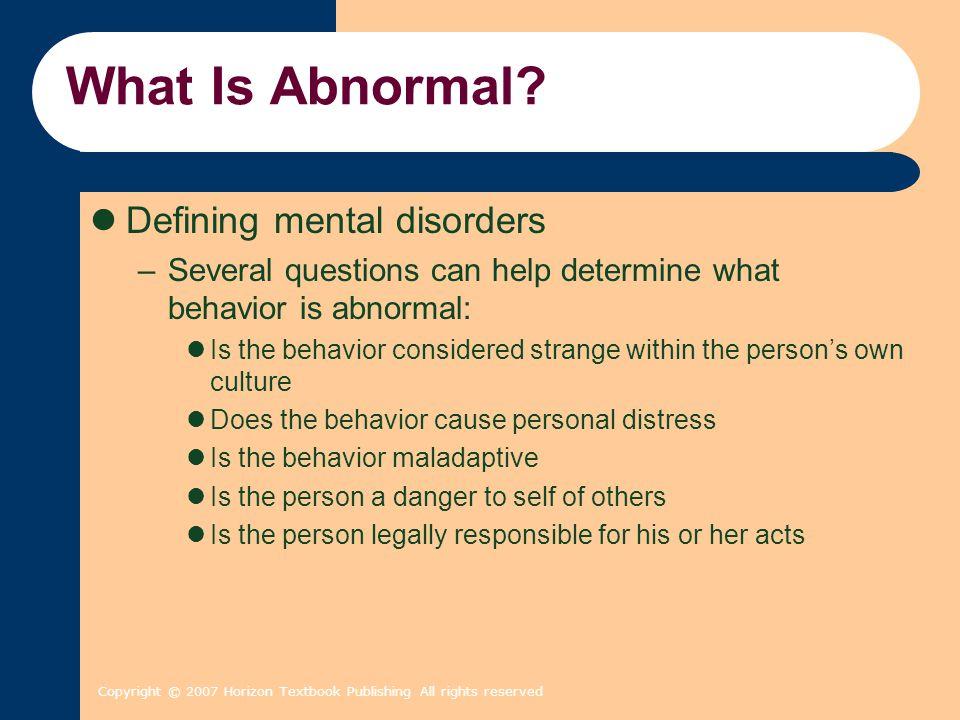 What Is Abnormal Defining mental disorders