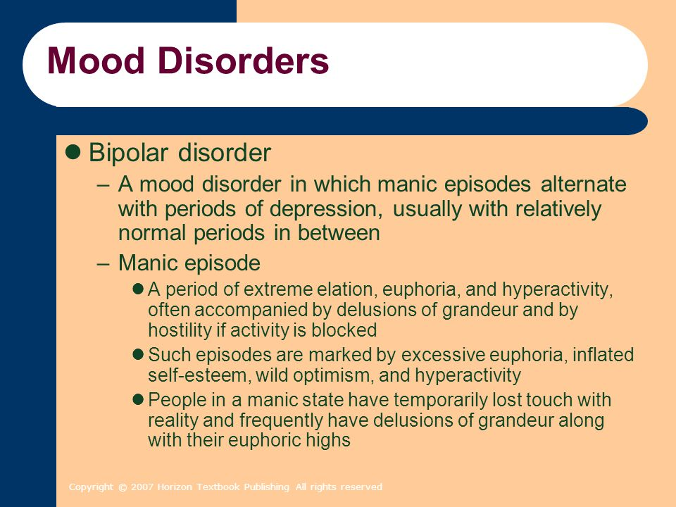 Mood Disorders Bipolar disorder