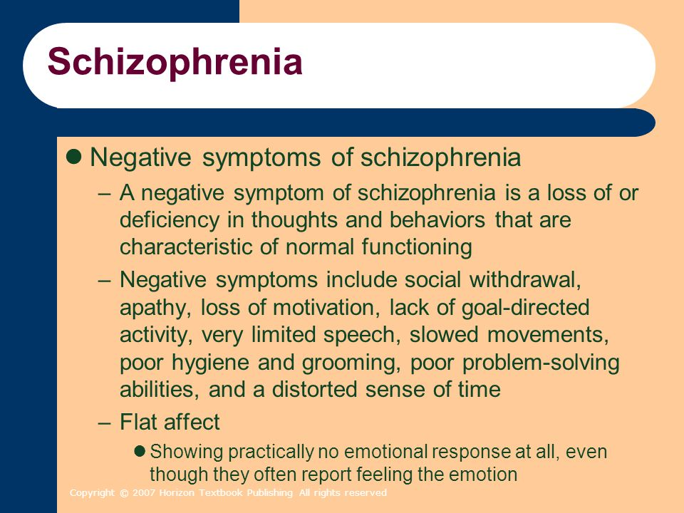Schizophrenia Negative symptoms of schizophrenia