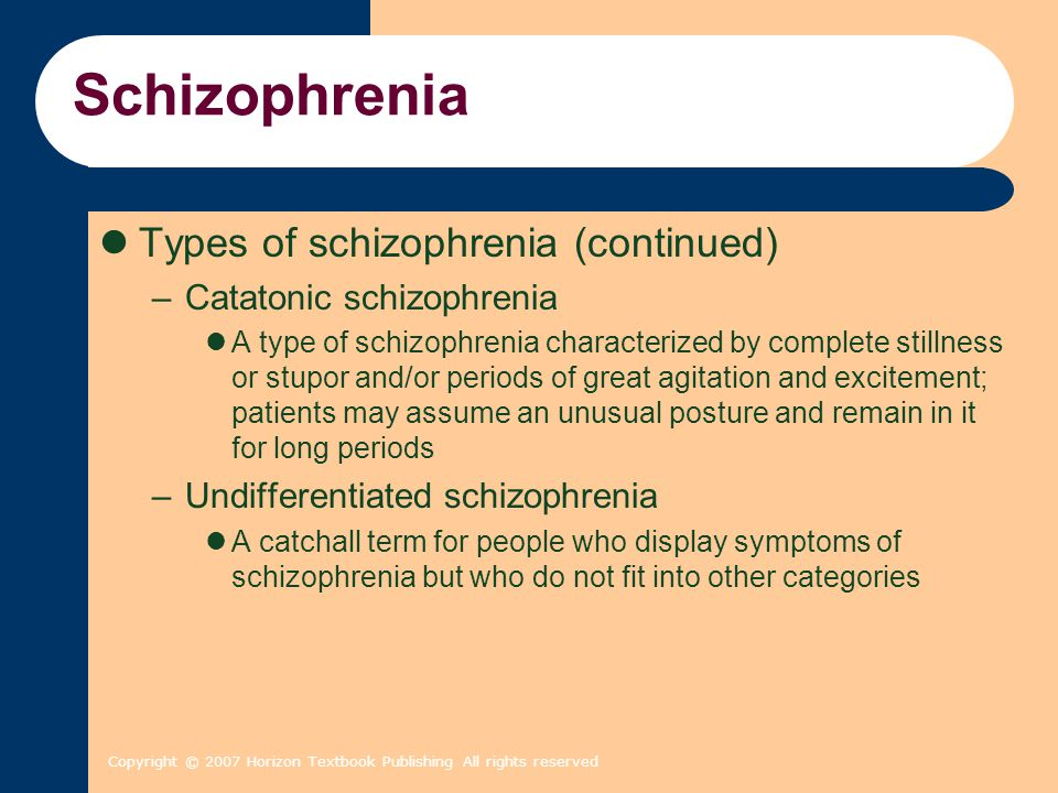 Schizophrenia Types of schizophrenia (continued)