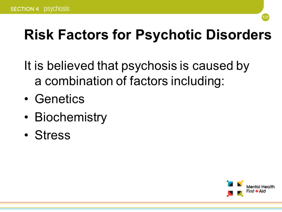 Risk Factors for Psychotic Disorders