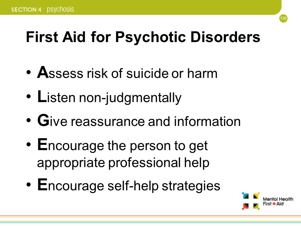First Aid for Psychotic Disorders
