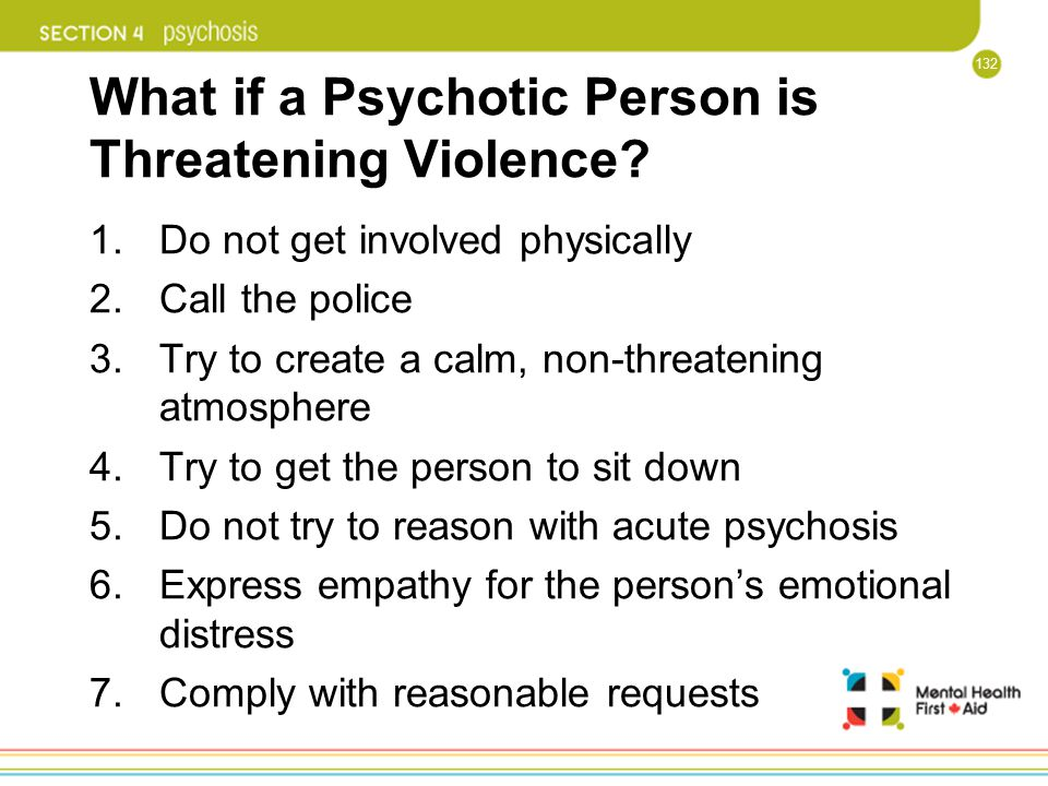 What if a Psychotic Person is Threatening Violence
