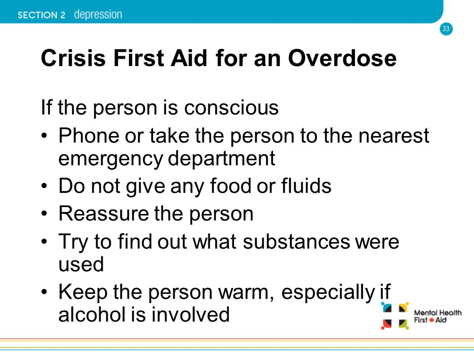 Crisis First Aid for an Overdose