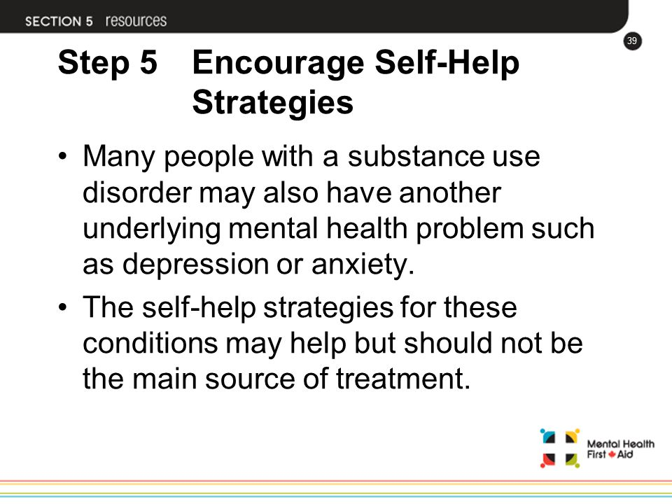 Step 5 Encourage Self-Help Strategies