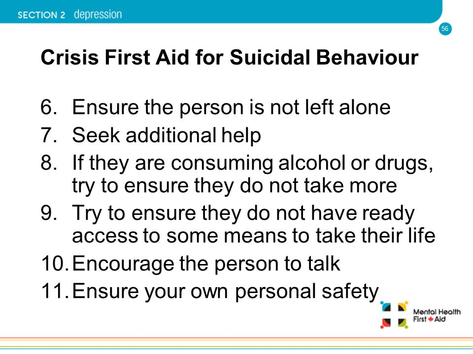 Crisis First Aid for Suicidal Behaviour