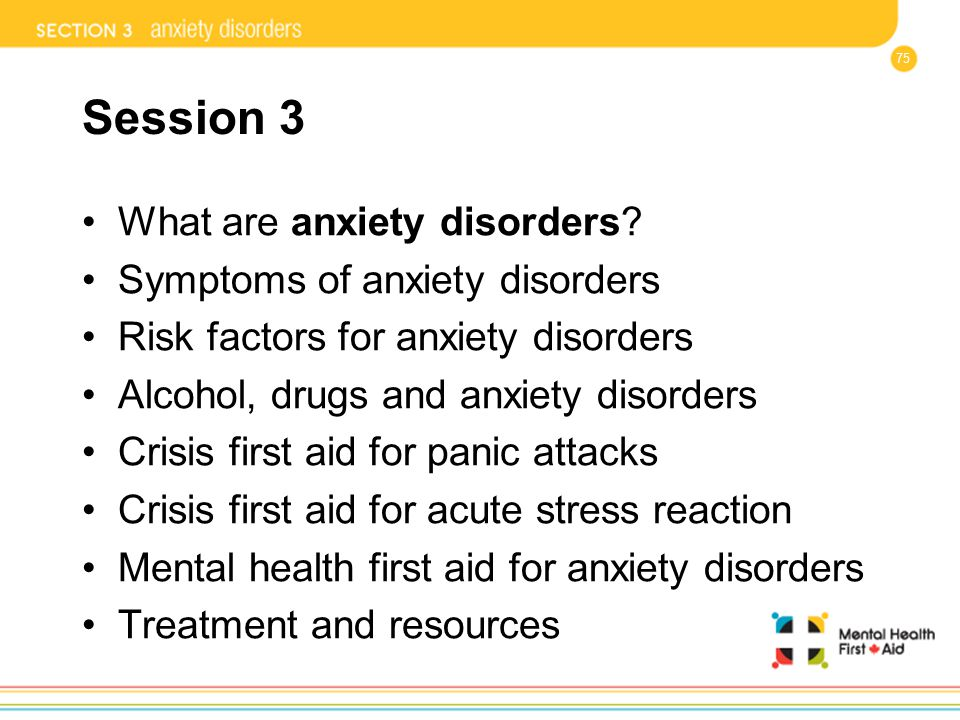 Session 3 What are anxiety disorders Symptoms of anxiety disorders