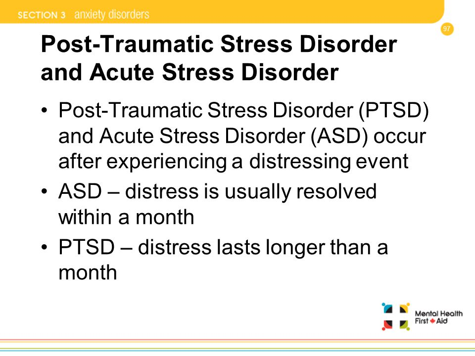 Post-Traumatic Stress Disorder and Acute Stress Disorder