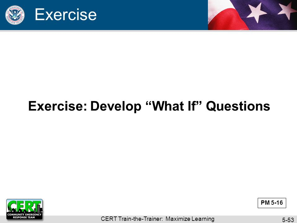 Exercise: Develop What If Questions