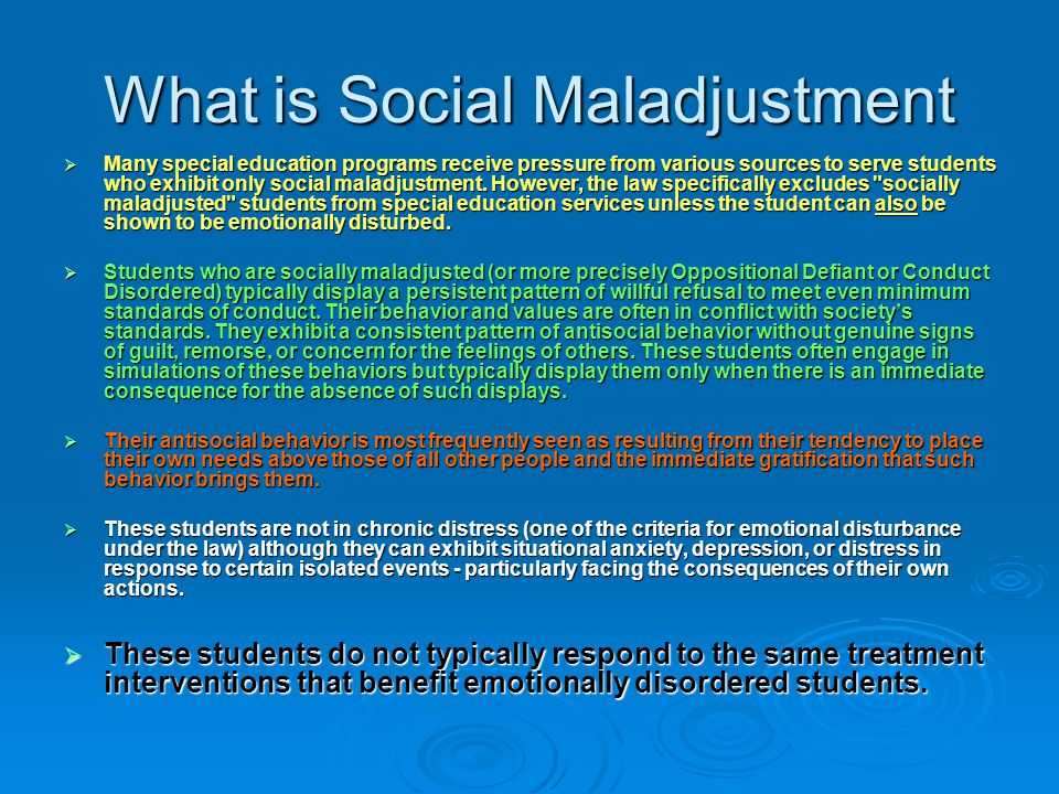 What is Social Maladjustment