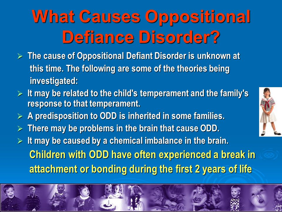 What Causes Oppositional Defiance Disorder