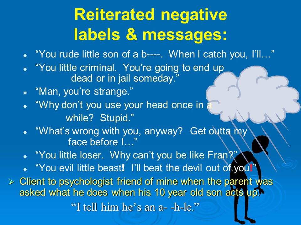 Reiterated negative labels & messages: