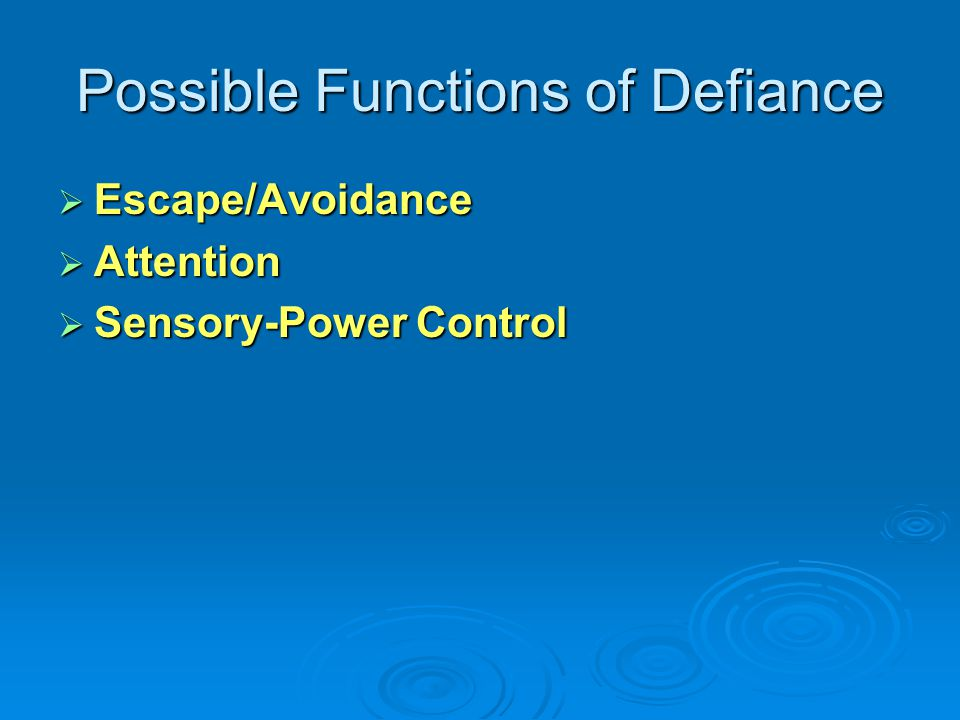 Possible Functions of Defiance