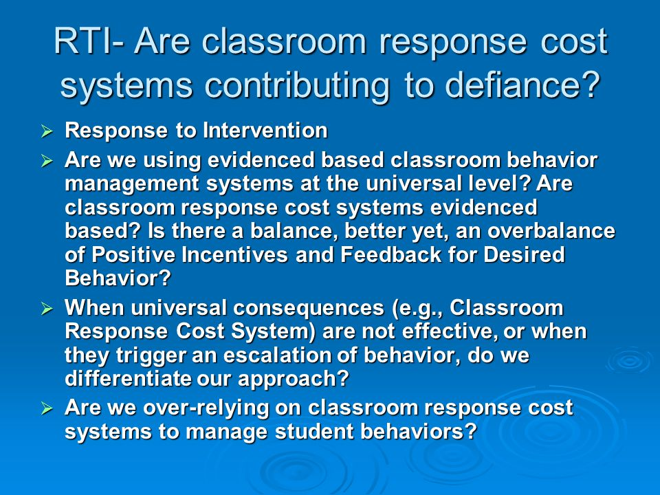 RTI- Are classroom response cost systems contributing to defiance