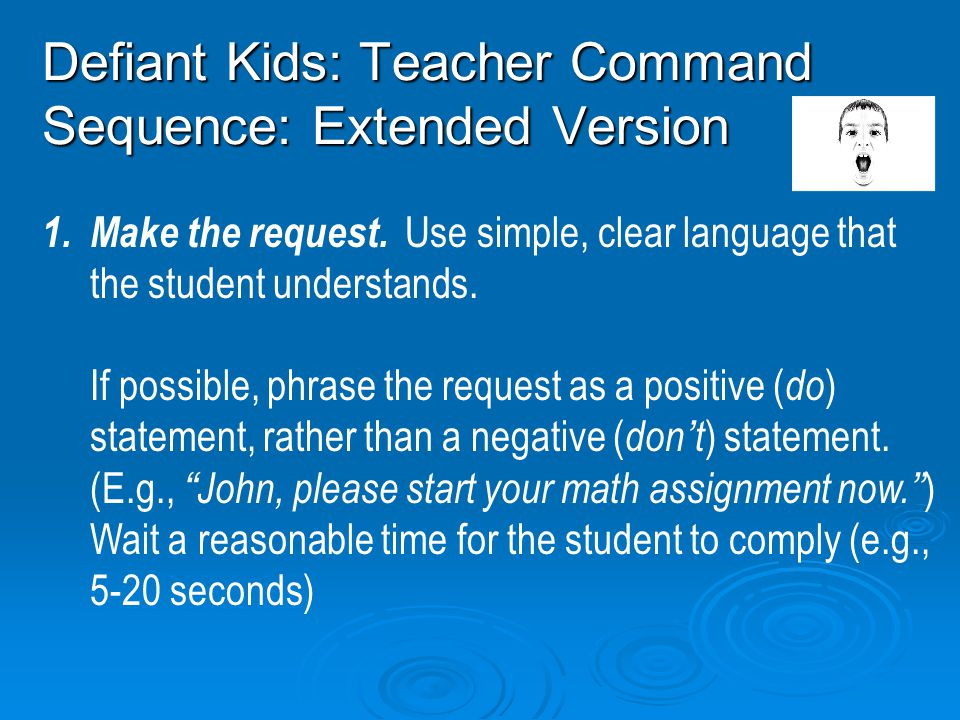 Defiant Kids: Teacher Command Sequence: Extended Version
