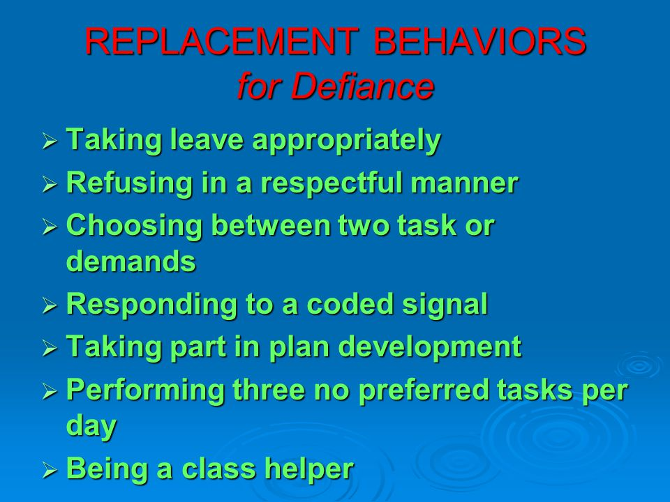 REPLACEMENT BEHAVIORS for Defiance