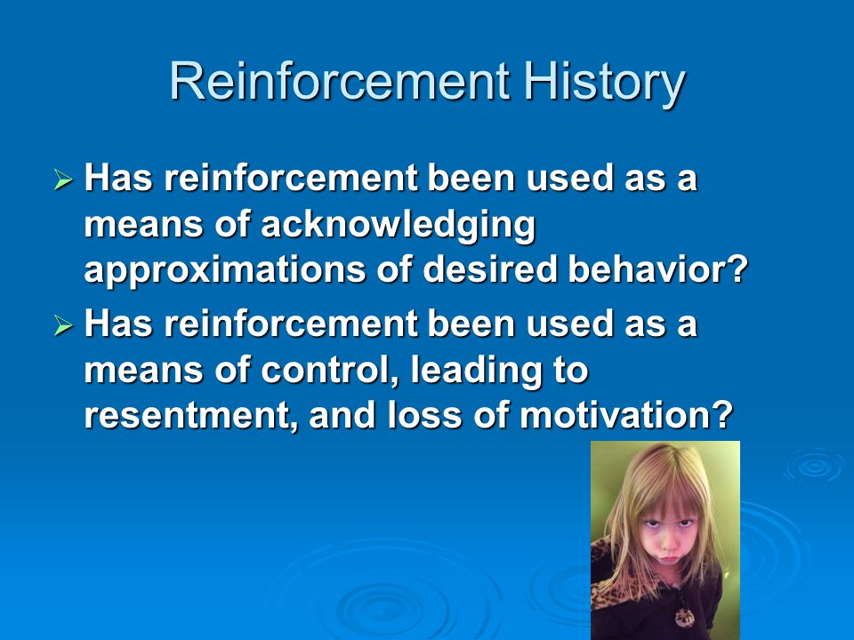 Reinforcement History