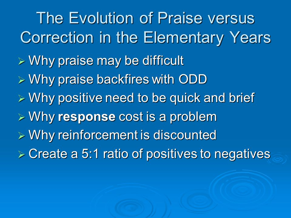 The Evolution of Praise versus Correction in the Elementary Years