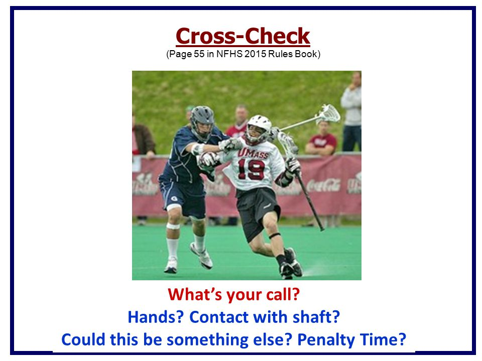 Hands Contact with shaft Could this be something else Penalty Time