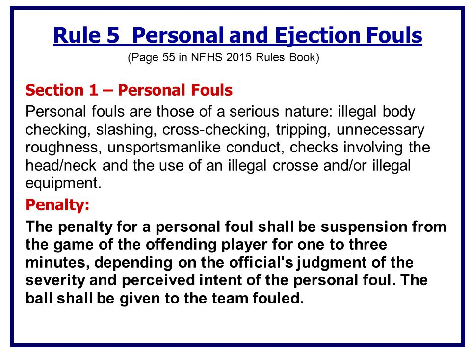 (Page 55 in NFHS 2015 Rules Book)