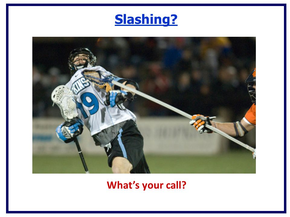 Slashing What's your call