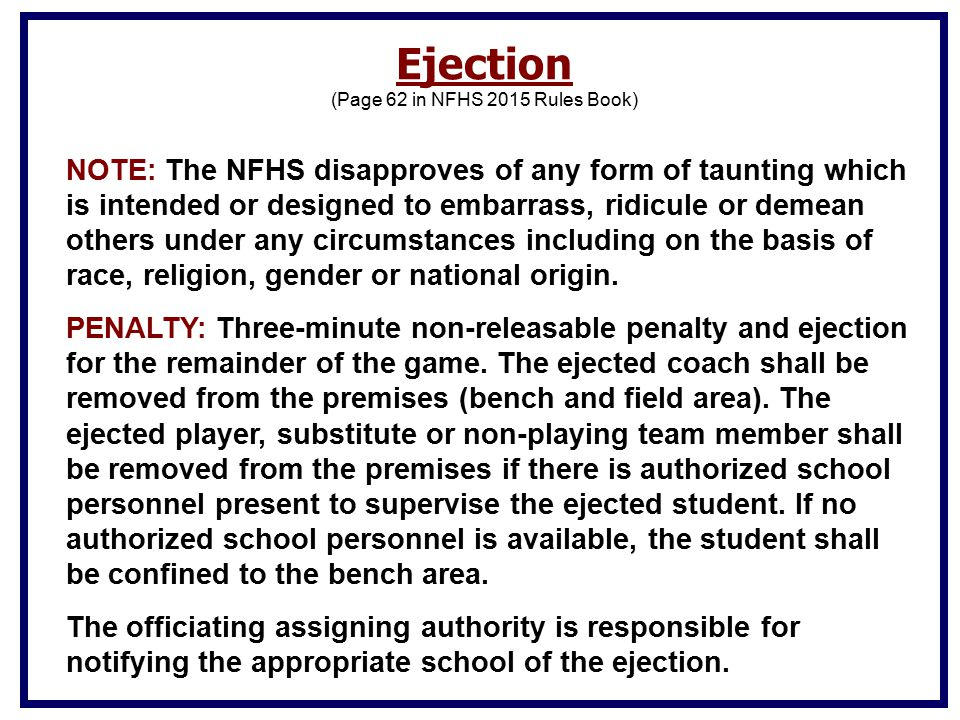(Page 62 in NFHS 2015 Rules Book)