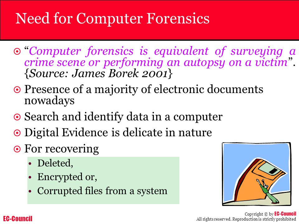 Need for Computer Forensics