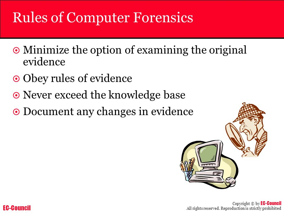 Rules of Computer Forensics