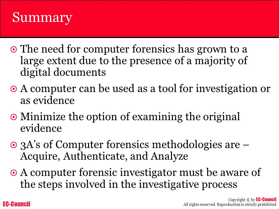 Summary The need for computer forensics has grown to a large extent due to the presence of a majority of digital documents.