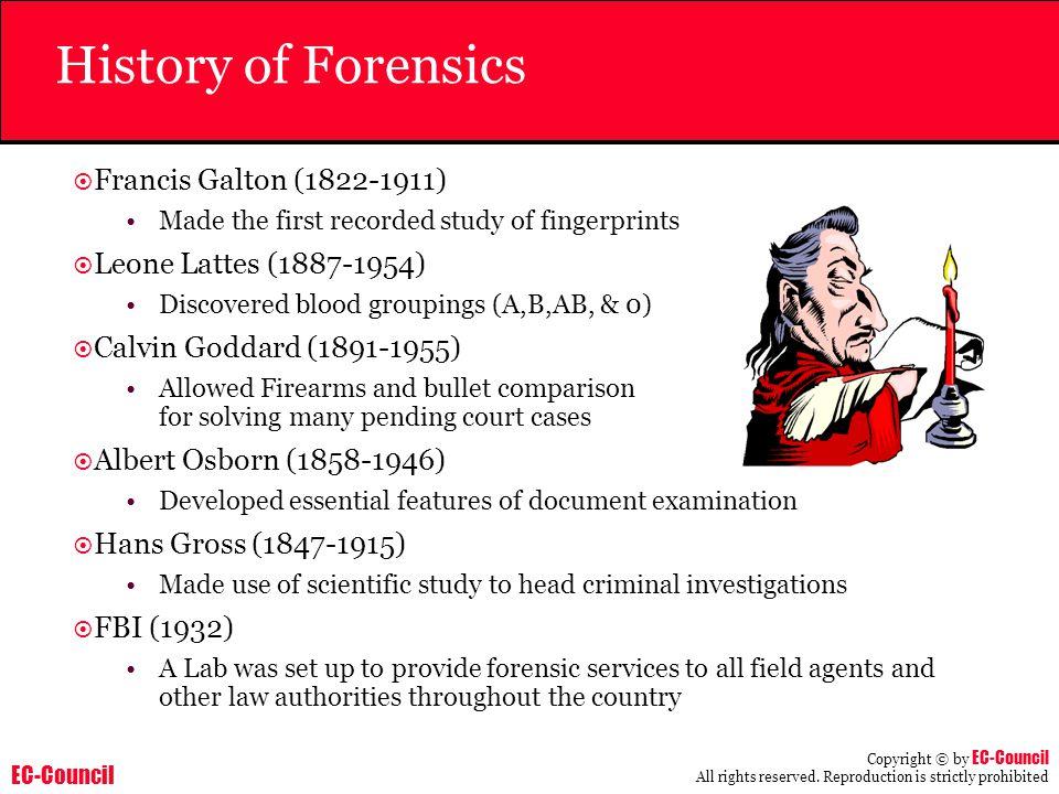 History of Forensics Francis Galton (1822-1911)
