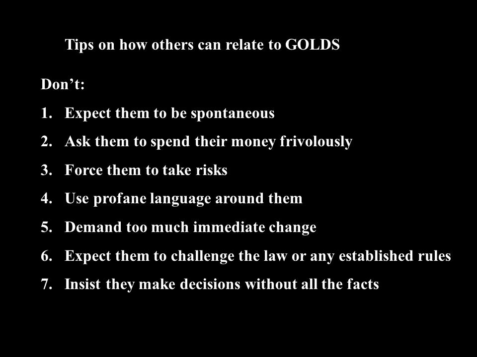 Tips on how others can relate to GOLDS