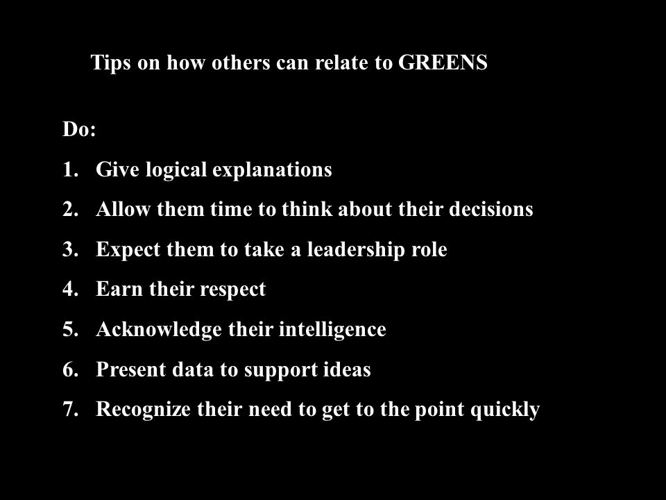 Tips on how others can relate to GREENS
