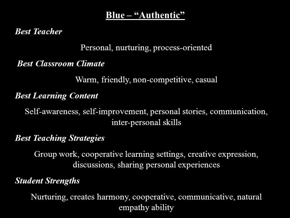 Blue – Authentic Best Teacher Personal, nurturing, process-oriented