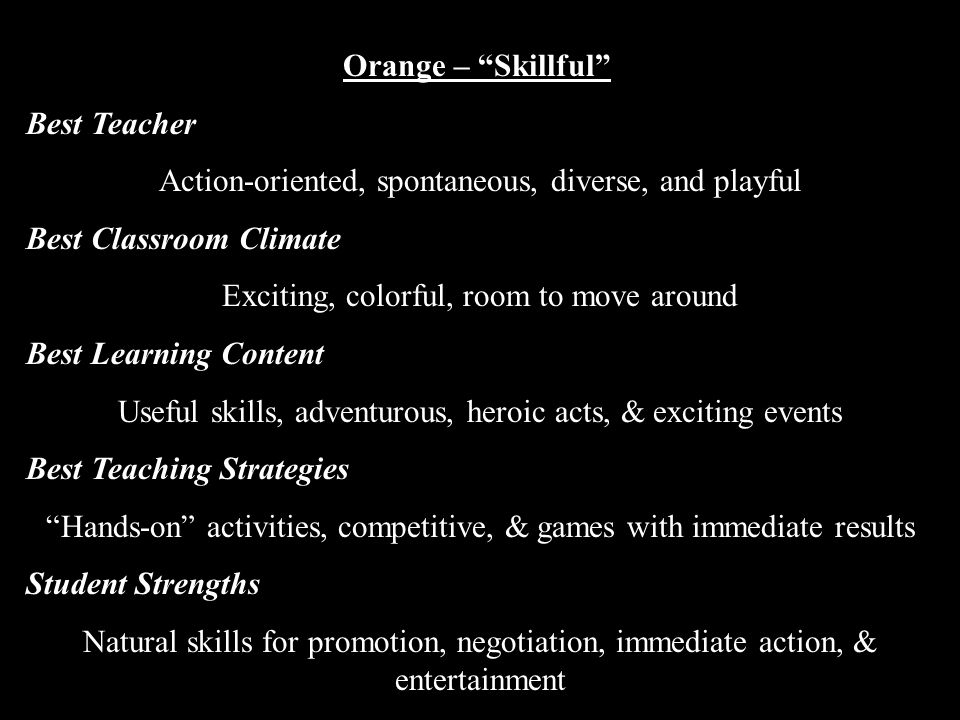 Action-oriented, spontaneous, diverse, and playful