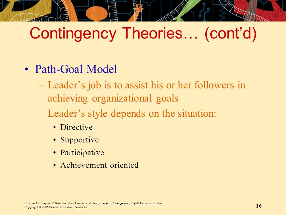 Contingency Theories… (cont'd)