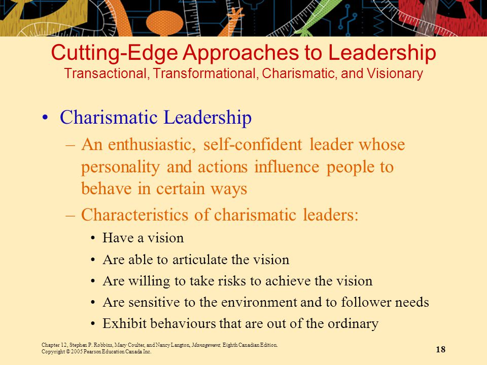 Cutting-Edge Approaches to Leadership Transactional, Transformational, Charismatic, and Visionary