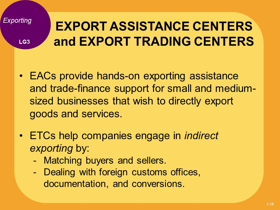 EXPORT ASSISTANCE CENTERS and EXPORT TRADING CENTERS