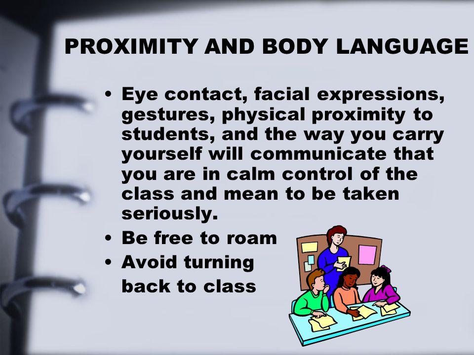 PROXIMITY AND BODY LANGUAGE