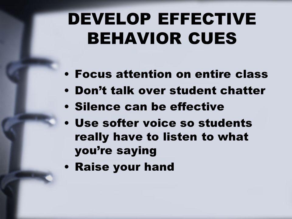 DEVELOP EFFECTIVE BEHAVIOR CUES